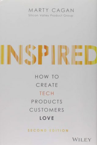 Best books for entrepreneurs - INSPIRED: How to Create Tech Products Customers Love by Marty Cagan