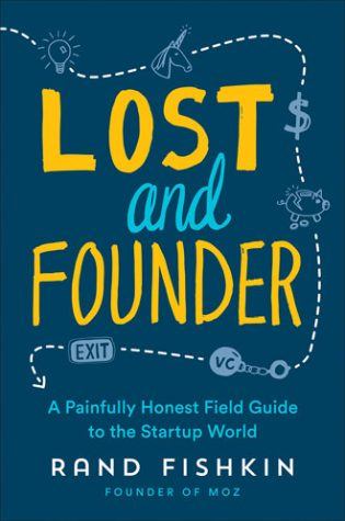 Best books for entrepreneurs - Lost and Founder by Rand Fishkin