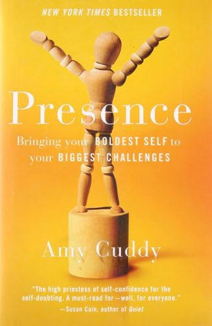 Best books for entrepreneurs - Presence: Bringing Your Boldest Self to Your Biggest Challenges by Amy Cuddy