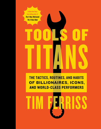 Best books for entrepreneurs - Tools of the Titans by Tim Ferriss