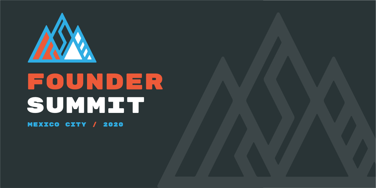 Founder Summit 2020 Is in Just Three Weeks. Last Chance to Register!