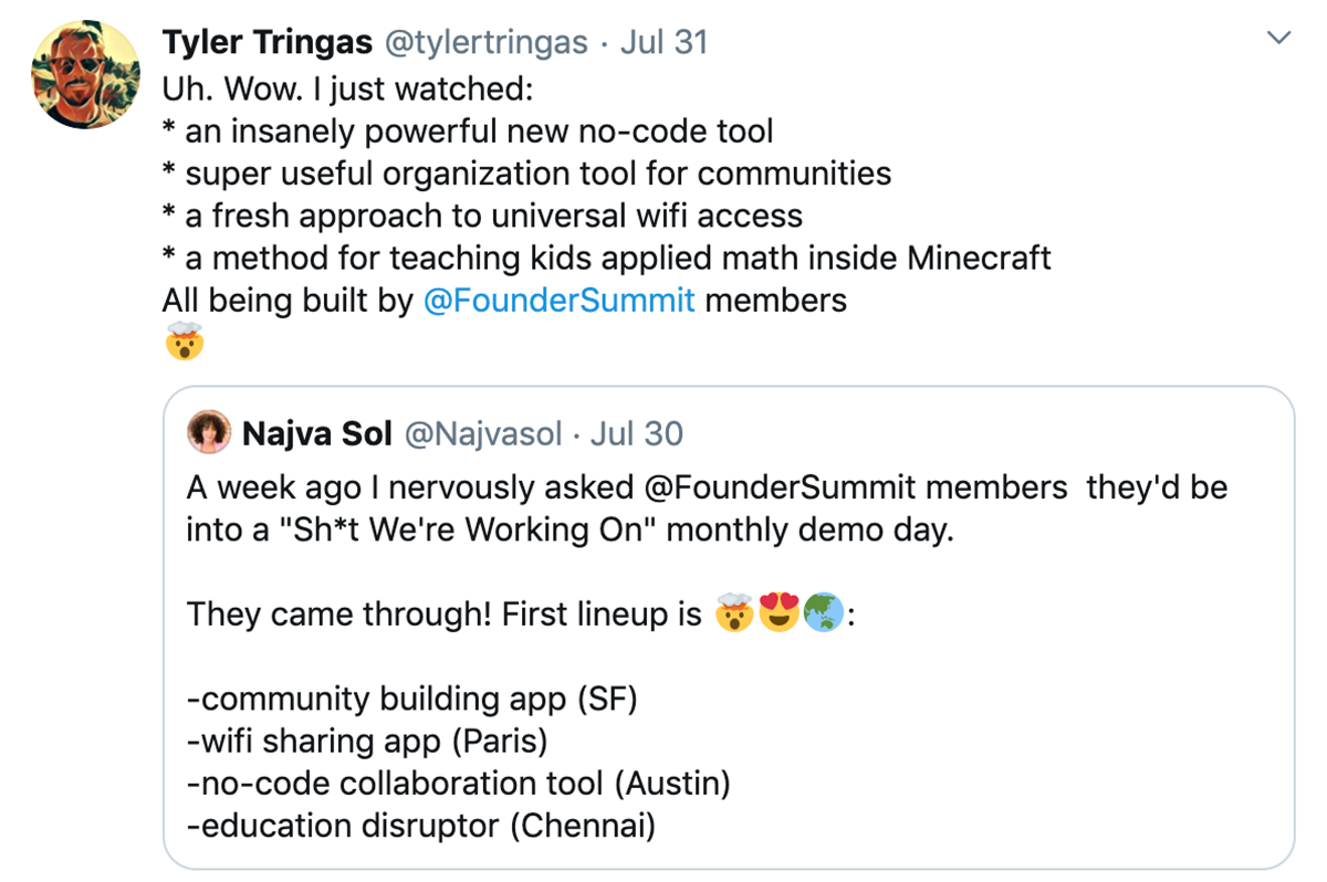 Tyler Tringas on Twitter sharing demo day from Founder Summit Remote.