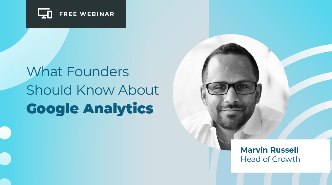 Free webinar on Google Analytics for Bootstrapped Founders
