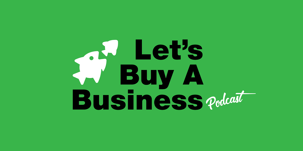 SureSwift CEO and Co-Founder, Kevin McArdle, on the Let's Buy a Business podcast